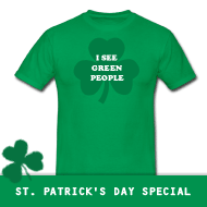 I See Green People | St. Patrick's Day Shirt, Girlieshirt, Hoodie